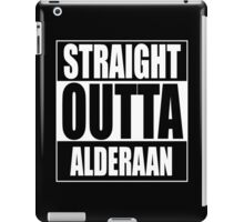 Straight OUTTA Alderaan iPad Case/Skin