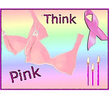 Think Pink, Breast Cancer Awareness Design Photographic Print
