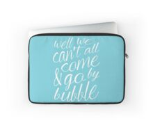 Come & Go By Bubble Laptop Sleeve