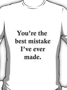 Best Mistake T-Shirt