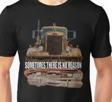 Sometimes There Is No Reason (DUEL) Unisex T-Shirt