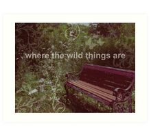 Where the wild things are. Art Print
