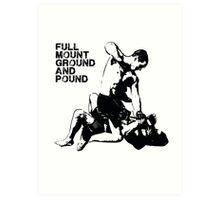 MMA Full mount ground and pound BJJ  Art Print