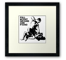 MMA Full mount ground and pound BJJ  Framed Print