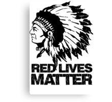 RED LIVES MATTER Canvas Print
