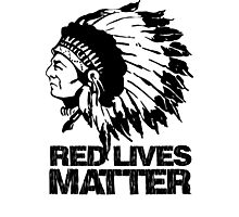 RED LIVES MATTER Photographic Print