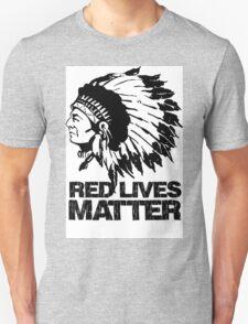 RED LIVES MATTER T-Shirt