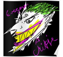 The Joker - Everyone's a Critic Poster