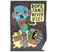 Dope Jams Zombie Poster