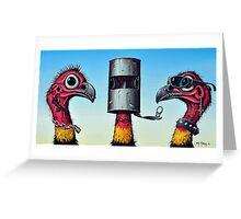 Outlaw Bush Turkeys Greeting Card