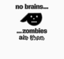 No Brains...Zombies Ate Them...(Version 1.1) Unisex T-Shirt