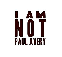 I Am Not Paul Avery by LexiRose