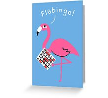 Flabingo! Greeting Card
