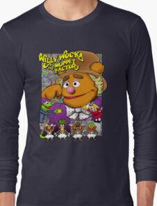 Willy Wocka and the Muppet Factory Long Sleeve T-Shirt