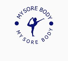 mysore body Unisex T-Shirt