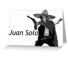 Juan Solo Greeting Card