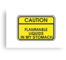 I'M FLAMMABLE  Canvas Print