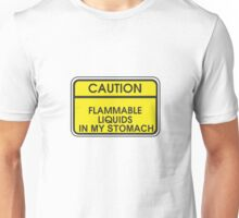 I'M FLAMMABLE  Unisex T-Shirt