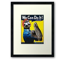 We Can Do It (...Eventually) Sloth Framed Print