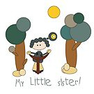 My Little Sister! by gina1881996