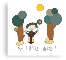 My Little Sister! Canvas Print