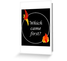 Phoenix or the Flame Greeting Card