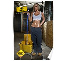 Caution: Models At Work - The Janitor Poster