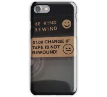 Be Kind Rewind iPhone Case/Skin