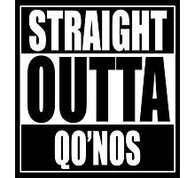 Straight OUTTA Qo'noS - Star Trek Photographic Print