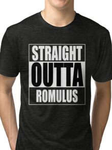 Straight OUTTA Romulus - Star Trek Tri-blend T-Shirt
