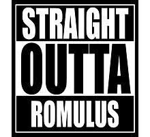 Straight OUTTA Romulus - Star Trek Photographic Print