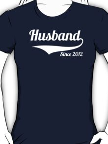 Husband Since 2012 T-Shirt