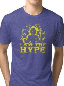 I AM THE HYPE Tri-blend T-Shirt