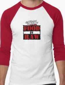 """Gordon Ramsay """"Food Is Raw"""" Men's Baseball ¾ T-Shirt"""