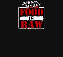"Gordon Ramsay ""Food Is Raw"" Unisex T-Shirt"