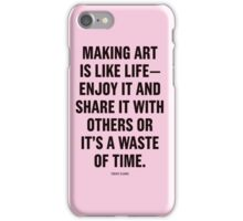 Tobias Sloane Quote Series 7 iPhone Case/Skin