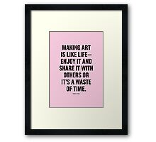 Tobias Sloane Quote Series 7 Framed Print