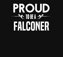 Proud to be a Falconer. Show your pride if your last name or surname is Falconer T-Shirt