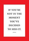 Tobias Sloane Quote Series 6 by Steve Leadbeater