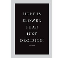 Tobias Sloane Quote Series 5 Photographic Print