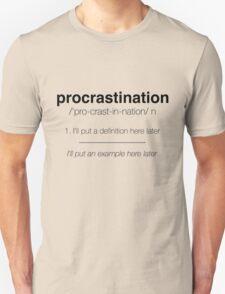 Procastination Definition T-Shirt