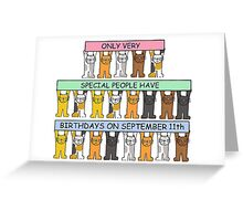 Cats celebrating birthdays on September 11th. Greeting Card