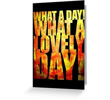 What A Lovely Day! Greeting Card