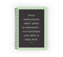 Tobias Sloane Quote Series 2 Spiral Notebook