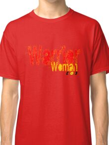 Warrior Woman [-0-] Classic T-Shirt
