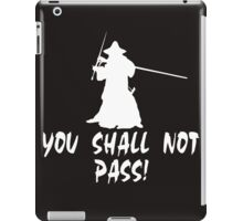 Gandalf You Shall Not Pass iPad Case/Skin