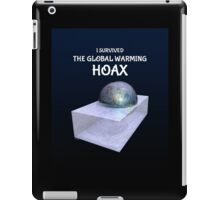 I Survived The Global Warming Hoax iPad Case/Skin