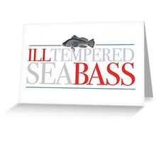 Austin Powers - Ill-tempered Sea Bass Greeting Card