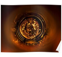 Looking down a beer bottle Poster