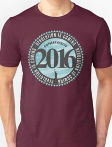 Conservative Revolution 2016 Unisex T-Shirt